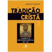 Tradição Cristã, A: uma história do desenvolvimento da doutrina - Vol. 2 - JAROSLAV PELIKAN