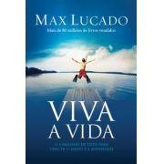 VIVA A VIDA  - MAX LUCADO