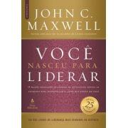 VOCE NASCEU PARA LIDERAR - JOHN C. MAXWELL