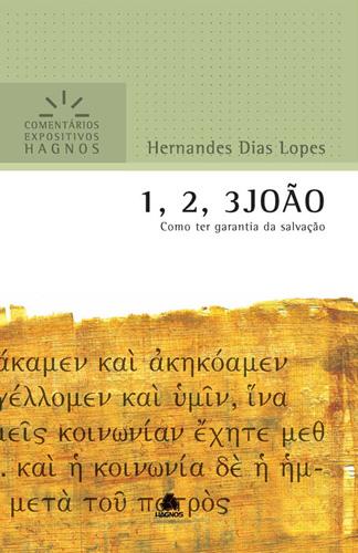 1,2,3 João - HERNANDES DIAS LOPES