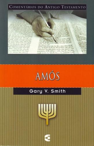 AMÓS - GARY V. SMITH
