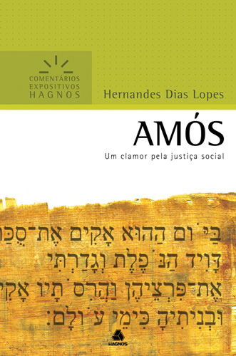 Amós - HERNANDES DIAS LOPES
