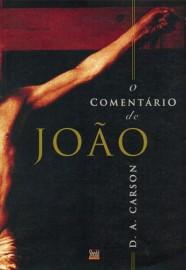 Comentário de João, O - D. A. CARSON