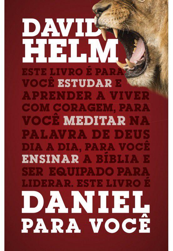 Daniel para você - DAVID HELM