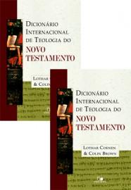 Dicionário internacional de Teologia do Novo Testamento - Vol I e II