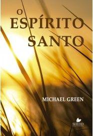 Espírito Santo, O -  MICHAEL GREEN