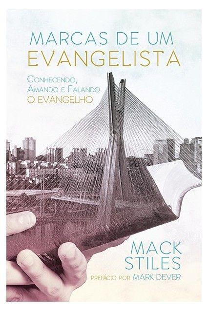 Marcas de um evangelista - MACK STILES