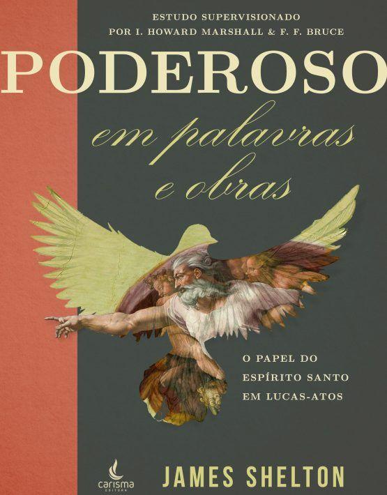 PODEROSO EM PALAVRAS E OBRAS – JAMES SHELTON