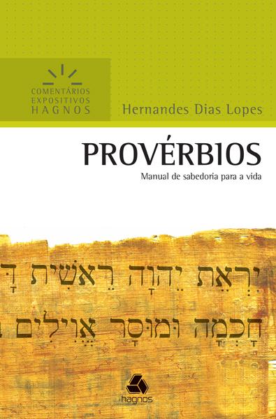 Provérbios - HERNANDES DIAS LOPES