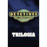 Coleção Os Detetives da Fronteira - 3 DVDs