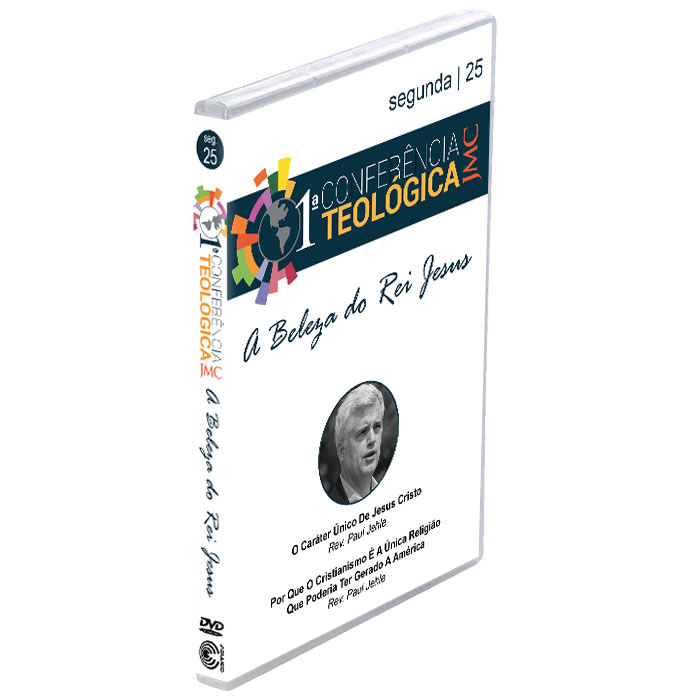 JMC - 1ª Conferência Teológica - A Beleza do Rei Jesus - Dia 25  - COMEV