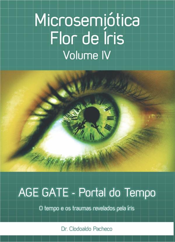 Enciclopédia de Iridologia (Microsemiótica Irídea) - Volume IV
