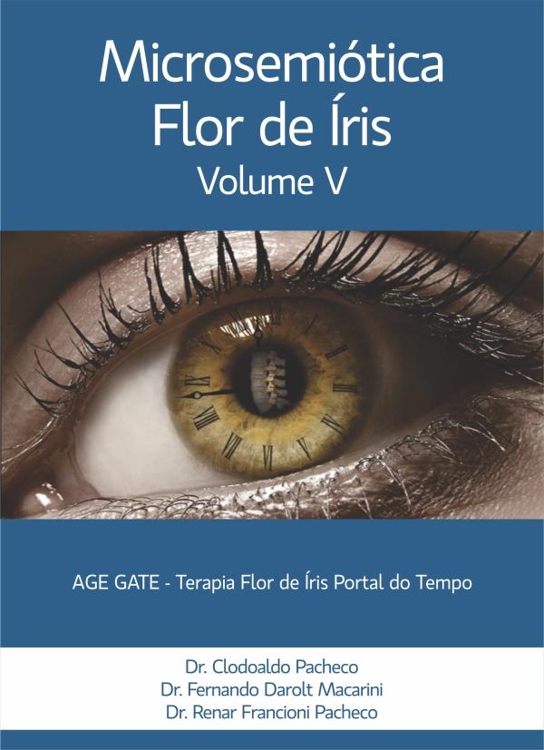 Enciclopédia de Iridologia (Microsemiótica Irídea) - Volume V