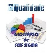 Glossário de Seis Sigma