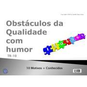 Obstáculos da qualidade visto com humor da ISO 9001:2015