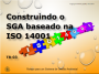 Construindo um SGA baseado na norma ISO 14001
