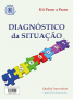 Diagnóstico da Situação de um SGQ – ISO 9001:2015