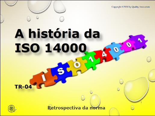 A história da ISO 14000  - www.qualistore.net.br