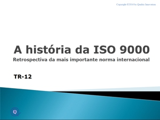 A história da ISO 9000  - www.qualistore.net.br