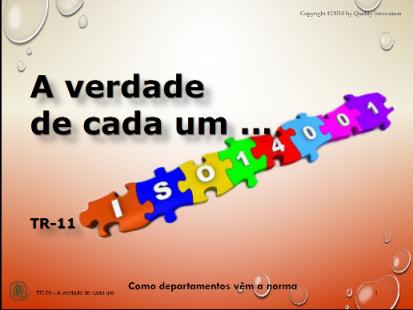 A verdade de cada sobre a  ISO 14001  - www.qualistore.net.br
