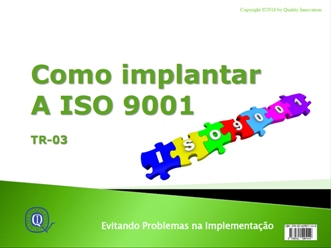 Como implantar a ISO 9001:2015  - www.qualistore.net.br