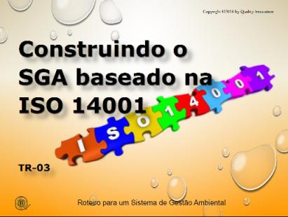 Construindo um SGA baseado na norma ISO 14001:2015  - www.qualistore.net.br