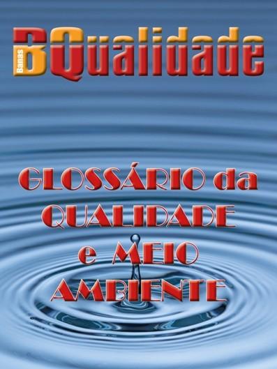 Glossário da Qualidade e meio Ambiente  - www.qualistore.net.br