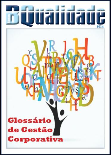 Glossário de Gestão Corporativa  - www.qualistore.net.br