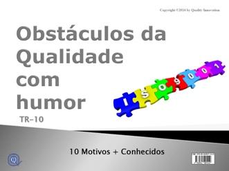 Obstáculos da qualidade visto com humor da ISO 9001  - www.qualistore.net.br