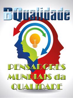 Pensadores Mundiais da Qualidade  - www.qualistore.net.br