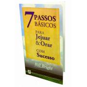 7 Passos Básicos para Jejuar & Orar com Sucesso (unidade)