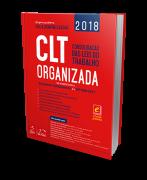 CLT Organizada - Consolidação das Leis do Trabalho - 1ª Edição
