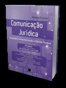Comunicação jurídica - Linguagem, argumentação e gênero textual - 2ª Tiragem