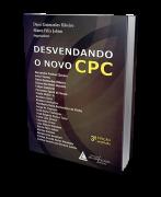 Desvendando o Novo CPC - 3ª Edição