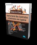 Direito Civil: Teoria geral dos contratos e contratos em espécie