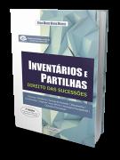 Inventários e Partilhas - Direito das Sucessões