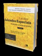 Lei dos Juizados Especiais Anotada e Interpretada