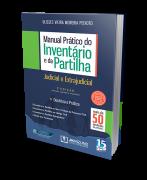 Manual Prático do Inventário e da Partilha 3ª edição -Ulisses Vieira Moreira Peixoto - JH Mizuno