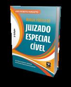 Manual Prático do Juizado Especial Cível - 5ª Edição - 2019