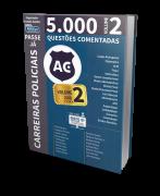 Passe já - 5.000 Questões - Carreiras Policiais - Atualizadas, Revisadas e Ampliadas - Volume 2