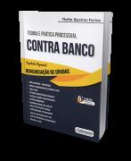 Teoria e Prática Processual Civil Contra Banco 5ª edição 2019 Thélio Queiroz Farias