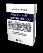 Uma Teoria do Interesse Público - 1ª Edição