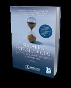 Usucapião Extrajudicial - Questões Notariais, Registrais e Tributárias