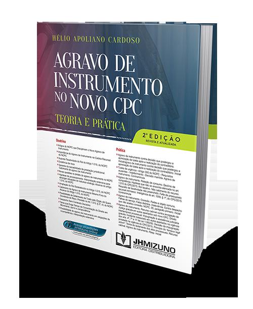Agravo de Instrumento no Novo CPC - Teoria e Prática