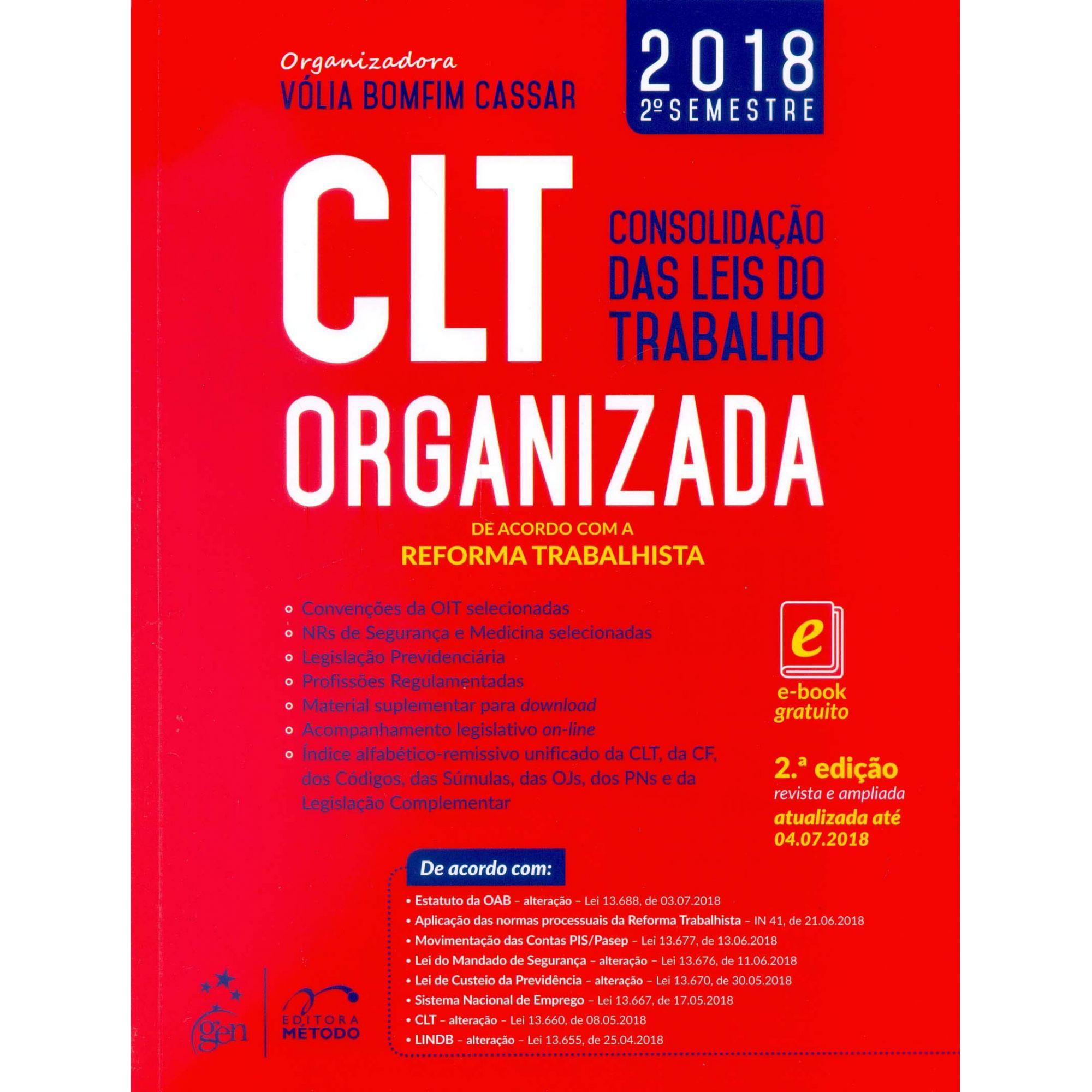CLT Organizada - Consolidação das Leis do Trabalho - 2ª Edição