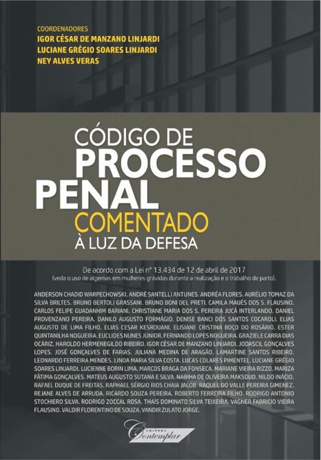 Código de Processo Penal Comentado à Luz da Defesa