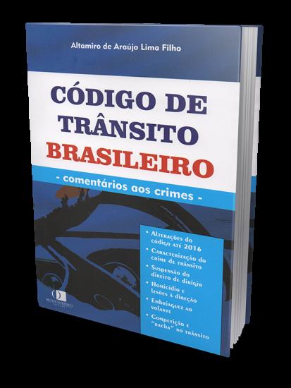 Código de Trânsito Brasileiro - Comentários aos Crimes