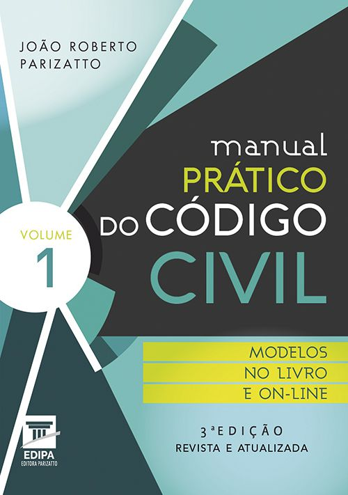 Coleção Manual Prático do Código Civil. 2018 - 2 Volumes - 3ª Edição