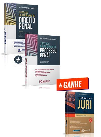 Combo Tratado Doutrinário de Direito Penal + Tratado Doutrinário de Processo Penal + Manual do Júri