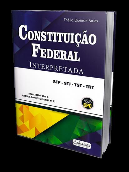 Constituição Federal Interpretada EC Nº 93